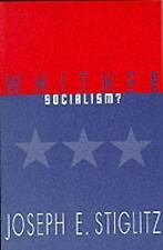 Whither Socialism? (Wicksell Lectures), Stiglitz, Joseph E., Good Book
