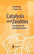 Catalysis and Zeolites : Fundamentals and Applications (1999, Hardcover)
