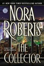 The Collector by Nora Roberts (2015, Paperback)