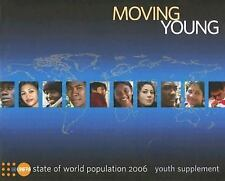State of the World Population 2006 Youth Supplement: Moving Young