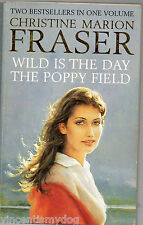 Wild Is The Day & The Poppy Field by Christine Marion Fraser (2 in 1 paperback)