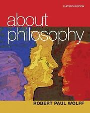 About Philosophy by Robert Paul Wolff (2011, Paperback, Revised)