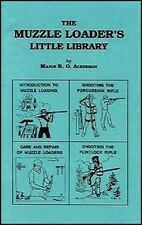 The Muzzle Loader's Little Library / longrifles / flintlock rifles
