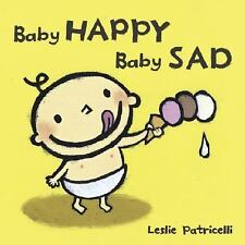 Baby Happy Baby Sad (Leslie Patricelli board books)-ExLibrary