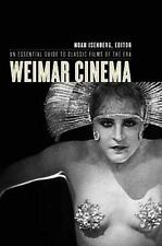 Film and Culture: Weimar Cinema : An Essential Guide to Classic Films of the...