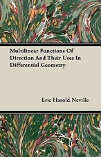 Multilinear Functions of Direction and Their Uses in Differential Geometry by...