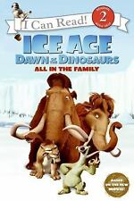 Ice Age: Dawn of the Dinosaurs: All in the Family (I Can Read Book 2), Sierra Ha