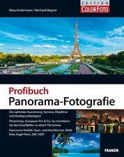 Profibuch Panorama-Fotografie: Die optimale Ausrüstung: Kamera, Objektive und No