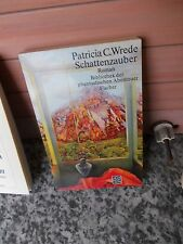 Schattenzauber, ein Roman von Patricia C. Wrede, aus dem Fischer Verlag