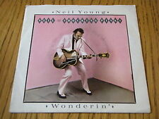 "NEIL YOUNG and the SHOCKING PINKS - WONDERIN'   7"" VINYL PS"