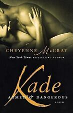 NEW - Kade: Armed and Dangerous by McCray, Cheyenne