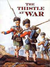 The Thistle at War by McCorry PB 1997 Scotland Military