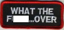 LOT OF 2 - WHAT THE F-BOMB.... OVER EMBROIDERED IRON ON BIKER  PATCH
