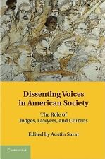 Dissenting Voices in American Society: The Role of Judges, Lawyers, and Citizens