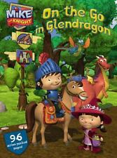 On the Go in Glendragon (Mike the Knight)