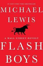 Flash Boys by Michael Lewis (Hardcover) A Wall Street Revolt BRAND NEW