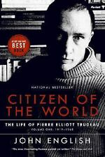 Citizen of the World: The Life of Pierre Elliott Trudeau Volume One:-ExLibrary