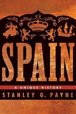 Spain: A Unique History by Payne, Stanley G.