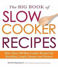 THE BIG BOOK OF SLOW COOKER RECIPES - RACHEL RAPPAPORT (PAPERBACK) NEW