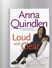 Loud and Clear-Anna Quindlen  FIRST EDITION!!
