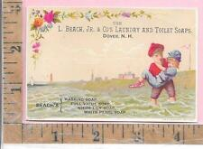 L BEACH JR & CO'S LAUNDRY AND TOILET SOAPS DOVER NH BEACH CHILD TRADE CARD