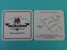 Beer COASTER ~*~ EL TORO Brewing Co ~ Morgan Hill, CALIFORNIA ~ Established 1992