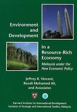 Environment and Development in a Resource-Rich Economy : Malaysia under the New