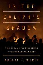A Rage for Order : The Middle East in Turmoil, from Tahrir Square to ISIS by...