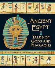 Ancient Egypt: Tales of Gods and Pharaohs by Marcia Williams (Paperback, 2012)