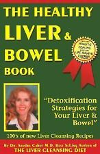The Healthy Liver and Bowel Book by Sandra Cabot (2006, Paperback)