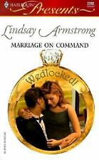 Armstrong, Lindsay .. Marriage On Command  (Wedlocked!)