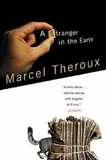 A Stranger in the Earth by Marcel Theroux (2001, Paperback)