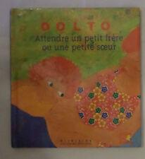 Dr C.Dolto attendre un petit frere ou un petite sœur