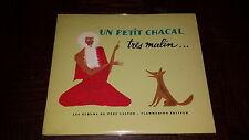 """UN PETIT CHACAL TRES MALIN... - """"Albums du Père Castor""""  - Ill. E. Morel 1976"""