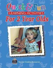 Quick and Fun Learning Activities for 2 Year Old by Micheal S. Levinson and...