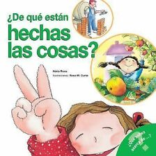 De que estan hechas las cosas: What Are Things Made Of? Spanish Edition What