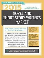 2015 Novel & Short Story Writer's Market: The Most Trusted Guide to Ge-ExLibrary