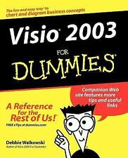 --For Dummies: Visio 2003 for Dummies by Debbie Walkowski (2004, Paperback)