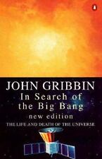 In Search of the Big Bang: The Life and Death of the Universe-ExLibrary