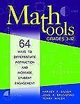 Math Tools, Grades 3-12: 64 Ways to Differentiate Instruction and Increase Stude