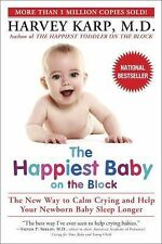 The Happiest Baby on the Block: The New Way to Calm Crying and Help Your Newborn