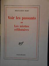 Jean-Louis BORY, VOIR LES PASSANTS (1975) - ÉDITION ORIGINALE 1/20 SUR VÉLIN.