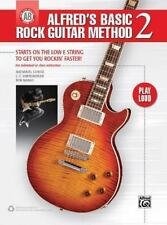 Alfred's Basic Rock Guitar Method, Bk 2: Starts on the Low E String to Get You