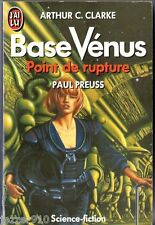 ARTHUR C.CLARKE/PAUL PREUSS ¤ BASE VENUS 1 POINT DE RUPTURE ¤ 1990 j'ai lu SF