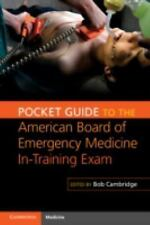 Pocket Guide to the American Board of Emergency Medicine in-Training Exam...