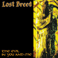 LOST BREED - The Evil in You and Me (NEW*US DOOM METAL CLASSSIC*THE OBSESSED)