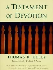 A TESTAMENT OF DEVOTION - THOMAS R. KELLY (PAPERBACK) NEW