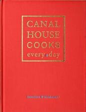 CANAL HOUSE COOKS EVERY DAY - NEW HARDCOVER BOOK