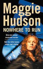Nowhere to Run by Maggie Hudson (Paperback, 2002)