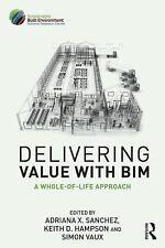 DELIVERING VALUE WITH BIM - NEW PAPERBACK BOOK